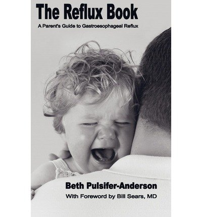 [(The Reflux Book: A Parent's Guide to Gastroesophageal Reflux)] [Author: Beth Pulsifer-Anderson] published on (October, 2007) PDF