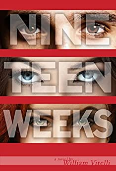 Nineteen Weeks by [Vitelli, William]