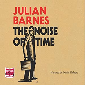 The Noise of Time Audiobook