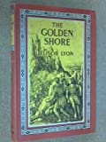 img - for The Golden Shore book / textbook / text book