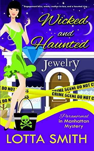 Wicked and Haunted (Paranormal in Manhattan Mystery)