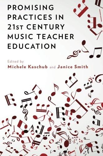 (Promising Practices in 21st Century Music Teacher Education)