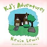 Kj's Adventures, Kevin Lewis, 1465335730