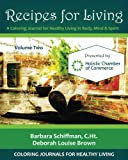 img - for Recipes for Living: A Coloring Journal for Healthy Living in Body, Mind & Spirit (Volume 2) book / textbook / text book