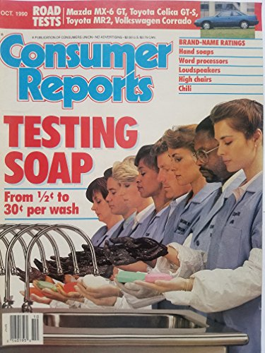 Consumer Reports October 1990 - Testing Soap: From 1/2¢ to 30¢ Per Wash/ Road Tests: Mazda MX-6 GT, Toyota Celica GT-S, Toyota MR2, Volkswagon ()
