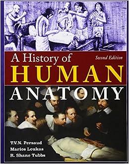 Mejor Torrent Descargar A History Of Human Anatomy Pagina Epub