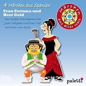 4 Märchen aus Spanien (Märchen aus aller Welt) Hörbuch
