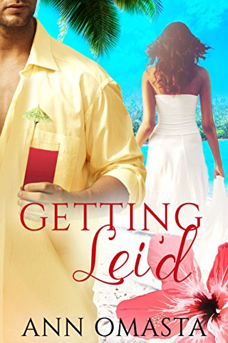 Book: Getting Lei'd by Ann Omasta