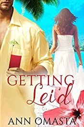 Getting Lei'd (The Escape Series Book 1)