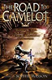The Road to Camelot, , 1864719486