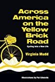 Across America on the Yellow Brick Road, Cycling into a New Life