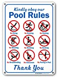 "pool rules sign Kindly Obey Our Pool Rules - Swimming Pool Sign - 10"" X 14"" - .040 Heavy Duty Metal - Made in USA - UV Protected and Weatherproof - 21153E3-A4"