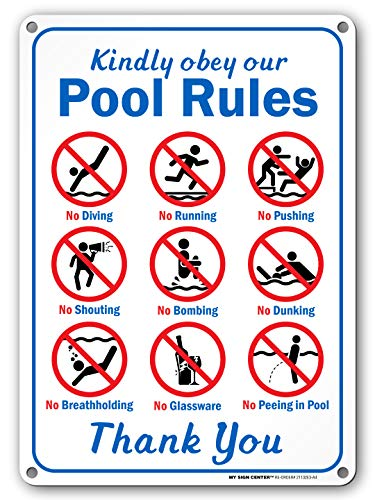 "Kindly Obey Our Pool Rules - Swimming Pool Sign - 10"" X 14"" - .040 Heavy Duty Metal - Made in USA - UV Protected and Weatherproof - 21153E3-A4"