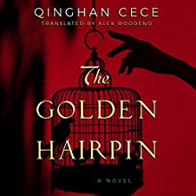 The Golden Hairpin Audiobook by Alex Woodend - translator, Qinghan CeCe Narrated by Emily Woo Zeller