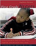 First Grade Writers, Stephanie Parsons, 0325005249