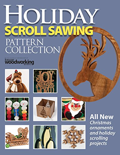 Holiday Scroll Sawing Pattern Collection (Scroll Saw Woodworking & Crafts) (Scroll Saw Magazine)