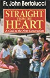 Straight from the Heart, John Bertolucci, 0892832908