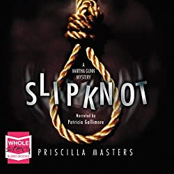 Slip Knot: Martha Gunn, Book 2.