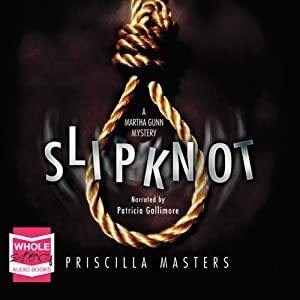 Slip Knot: Martha Gunn, Book 2. Audiobook