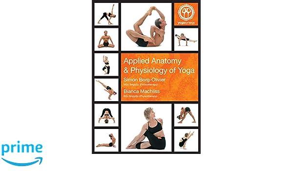 Applied Anatomy & Physiology of Yoga: Amazon.es: Simon ...