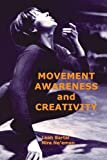 Movement Awareness and Creativity 9781852730840