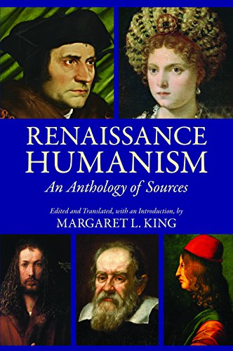 Renaissance Humanism: An Anthology Of Sources