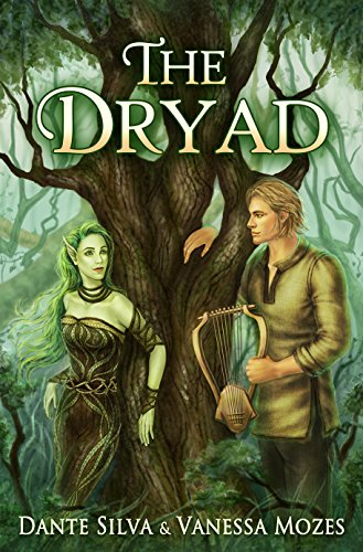 The Dryad by [Silva, Dante, Mozes, Vanessa]