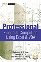 Professional Financial Computing Using Excel and VBA Front Cover