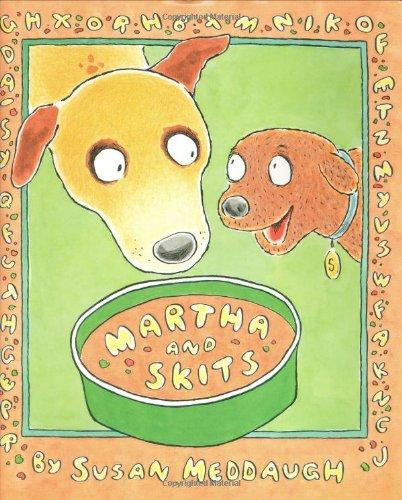 Martha and Skits (Martha Speaks) - Susan Meddaugh