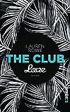 The Club – Love: Roman