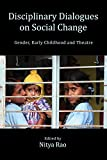 Disciplinary Dialogues on Social Change