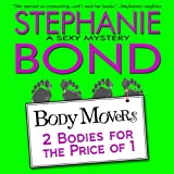 Front cover for the book 2 Bodies for the Price of 1 by Stephanie Bond