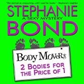 2 Bodies for the Price of 1 : Body Movers, Book 2 | Stephanie Bond