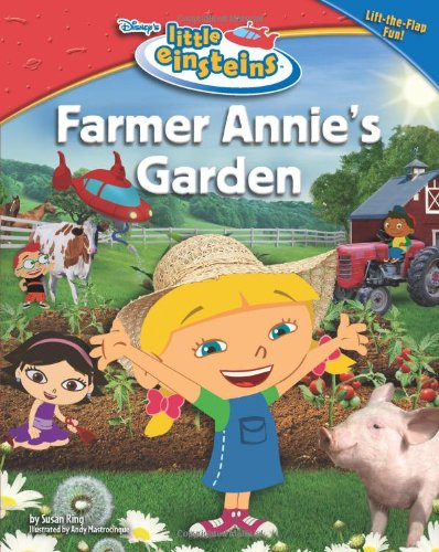 Disney's Little Einsteins: Farmer Annie's Garden by Brand: Disney Press
