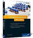 Chargenverwaltung mit SAP (SAP PRESS)