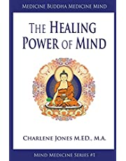 Medicine Buddha/Medicine Mind: An Easy-to-Understand Exploration of the Healing Power of Your Mind