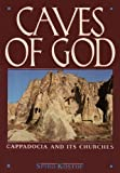 Caves of God, Spiro Kostof, 0195060008