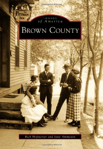 Download Brown County (Images of America) PDF