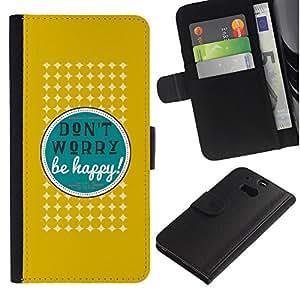 """Be-Star la tarjeta de Cr¨¦dito Slots PU Funda de cuero Monedero caso cubierta de piel Para HTC One M8 ( Dont Worry Be Cita feliz Actitud Positiva"""" )"""