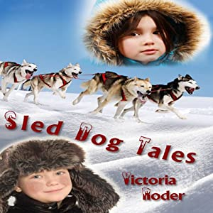Sled Dog Tales Audiobook