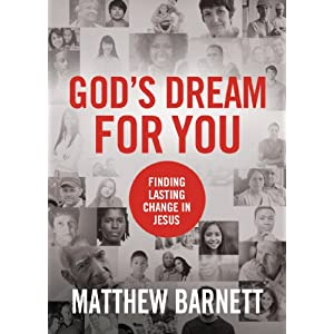 God's Dream for You: Finding Lasting Change in Jesus