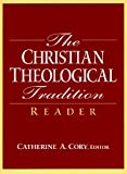 The Christian Theological Tradition Reader 1st Edition