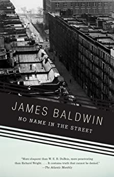 No Name in the Street (Vintage International) by [Baldwin, James]