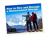 The Measurement Sherpa's Essential Guide: Your handbook to making the most of your organization's data