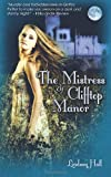 The Mistress of Clifftop Manor, Lindsay Hall, 146371629X