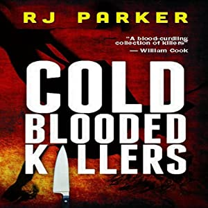 Cold Blooded Killers Audiobook