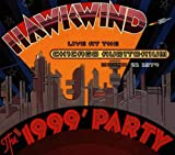 1999 Party: Live at the Chicago Auditorium March 21 1974/Remastered by Hawkwind (1997-11-17)