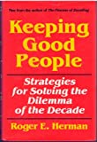 Keeping Good People, Roger E. Herman, 0961959029