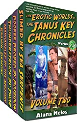 The Erotic Worlds of the Janus Key Chronicles: Volume 2: Worlds 6 - 10