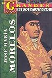 Los Grandes - Jose Maria Morelos, Pedro Infante, 9706669825